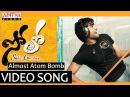 Almost Atom Bomb Full Video Song || Solo Movie Video Songs || Nara Rohith,Nisha Aggarwal