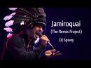 Jamiroquai The Remix Project A Funk Rare Groove Acid Jazz House Mix by DJ Spivey