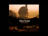 Atlas Sound - You're So Fine