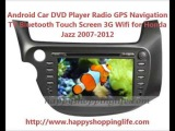 Android Auto DVD system for Honda Jazz 2007-2012 Car GPS Radio Bluetooth Wifi 3G Internet