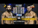 Johny Hendricks vs Stephen Thompson - Full Fight -- Джони Хендрикс  Стивен Томпсон - Полный бой 06.02.2016