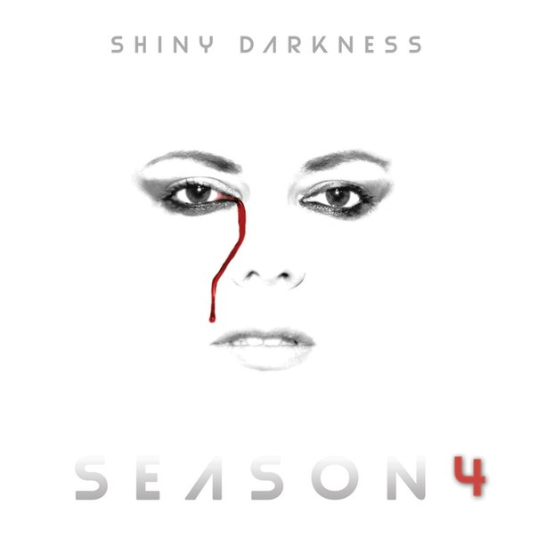 Shiny Darkness - Season 4 (2016)