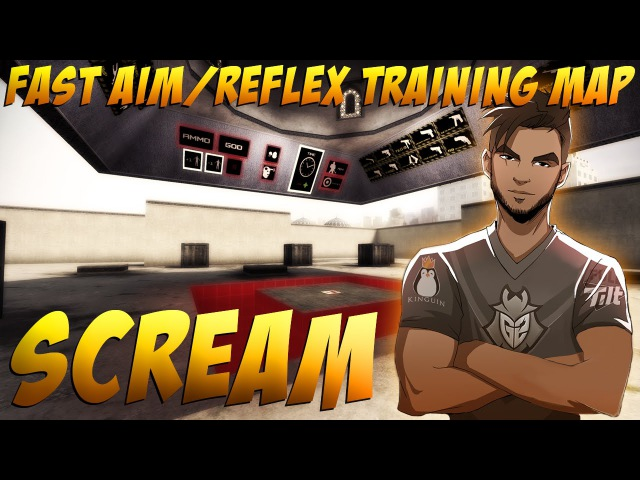 CS:GO - ScreaM training on FAST AIM / REFLEX TRAINING MAP (aimtraindriving V3)