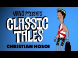 Classic Tales - Christian Hosoi and His Psychedelic Hawaiian Adventure
