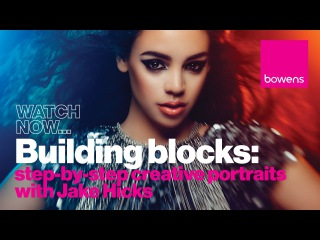 Photography Lighting Techniques: Building Blocks - Step-by-Step Creative Portraits with Jake Hicks