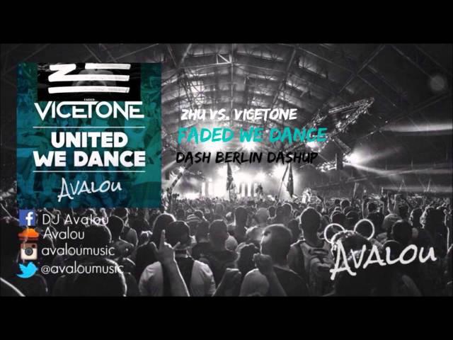 Zhu vs. Vicetone - Faded We Dance [Dash Berlin Dashup] (UMF 2015)