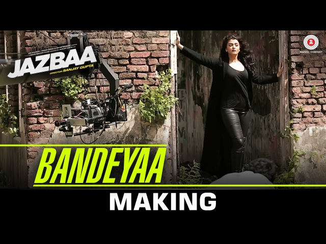Bandeyaa Making Jazbaa Aishwarya Rai Bachchan Irrfan Jubin Amjad Nadeem