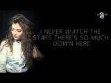Lorde - Yellow Flicker Beat (Video Lyrics)