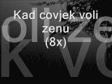 Dino Merlin - Kad covjek voli zenu (Lyrics  Tekst)