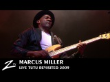 Marcus Miller - Tutu Revisited - LIVE HD