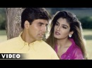 Nahi Kahi Thi Baat Full Video Song Keemat Akshay Kumar Raveena Tandon Saif Ali Khan