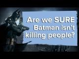 Batman Arkham Knight Are we SURE Batman isn't killing people