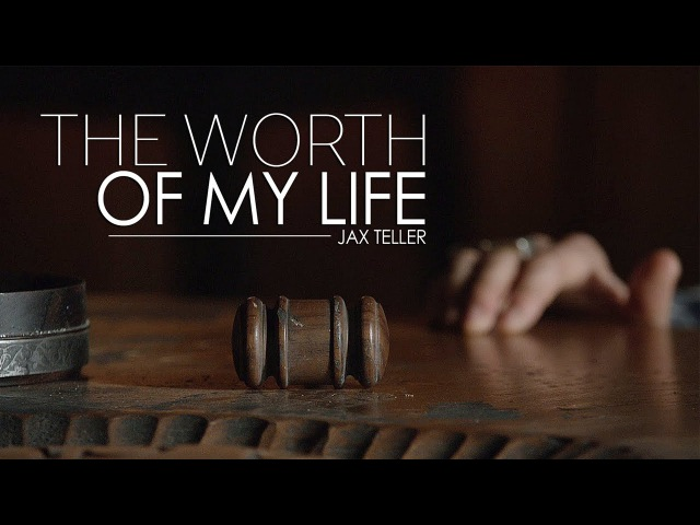 (SOA) Jax Teller || The Worth of My Life