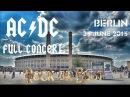AC/DC - FULL CONCERT (Multicam-Mix) - Berlin 2015 ( Rock Or Bust -Worldtour)
