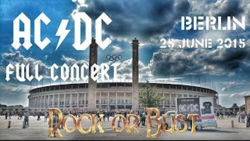 AC/DC - FULL CONCERT (Multicam-Mix) - Berlin 2015 (