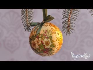 Новогодний шарик с золочением.Decoupage krok po kroku - bombka ze złoceniem