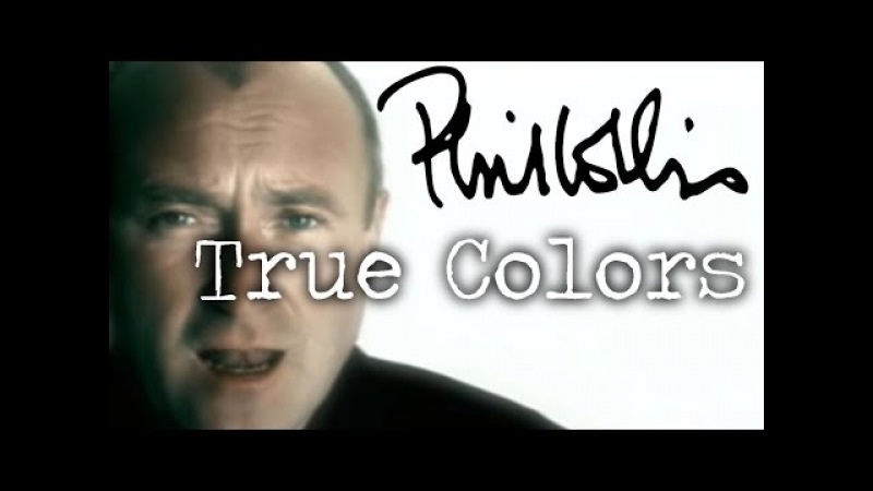 Phil Collins - True Colors (Official Music Video)