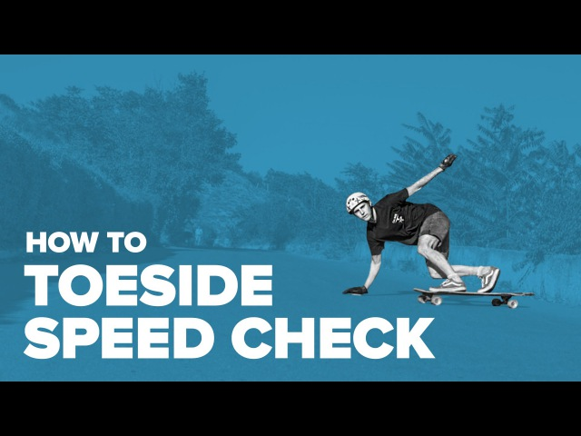 Как сделать тоесайд спид чек на лонгборде (How to Toeside Speed Check Longboard) | Антон Звягинцев