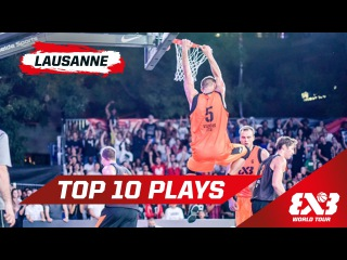 Top 10 Plays - Lausanne - 2015 FIBA 3x3 World Tour