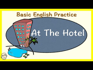 At The Hotel | English Speaking Practice | ESL | EFL