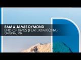Ram &amp James Dymond featuring Kim Kiona - End Of Times