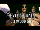 Devil's Train Hollywood Girl Official Music Video from the new album II