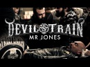 Devil's Train Mr Jones Official Music Video from the new album II OUT January 23rd 2015