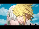 Radioactive | Nanatsu no Taizai • The Seven Deadly Sins 「AMV」Last Moments