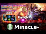 Dota 2 - Miracle- plays Invoker QE 8340 mmr (28/0/6) Ranked match - Highlights + Rampage