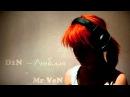 D1N и Mr VeN - Люблю