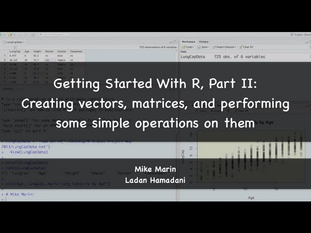Introduction to R Programming: Creating Vectors, Matrices, and Other Intro Topics (R Tutorial 1.2)