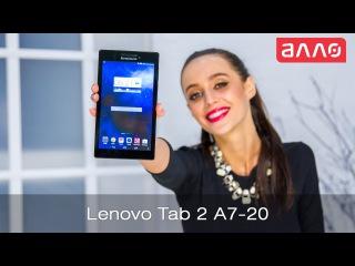 Видео-обзор планшета Lenovo TAB 2 A7-20