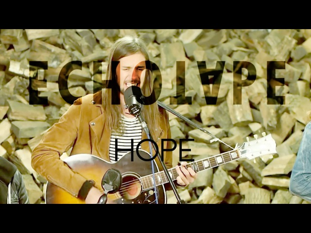 Echotape - Hope (Live In The Log Shed)