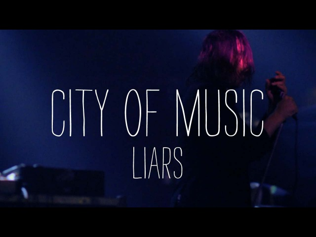 Liars Perform Brats - City of Music