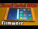 Xiaomi Redmi 3 Pro детальная прошивка смартфона с залоченным бутлоадером установка драйверов
