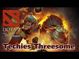 DOTA 2 | Techies — Threesome