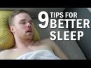 9 Tips For a Better Sleep