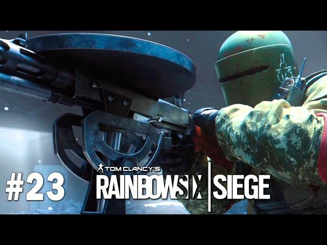 Tom Clancys Rainbow Six Siege   23 TACHANKIN и BLITZ