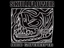 Skullflower - IIIrd Gatekeeper (Full Album)