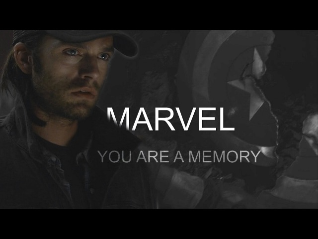 Marvel | you are a memory [thc]