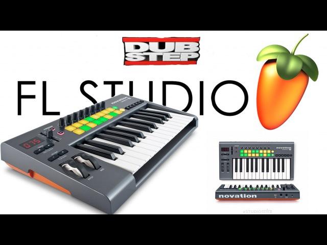 Launchkey FL Studio (LIVE DUBSTEP)