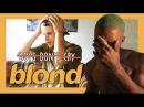 Frank Ocean - Blonde (FIRST REACTION/REVIEW)