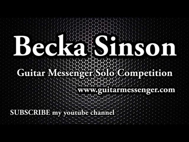 Guitar Messenger Solo Competition Finalist - Becka Sinson