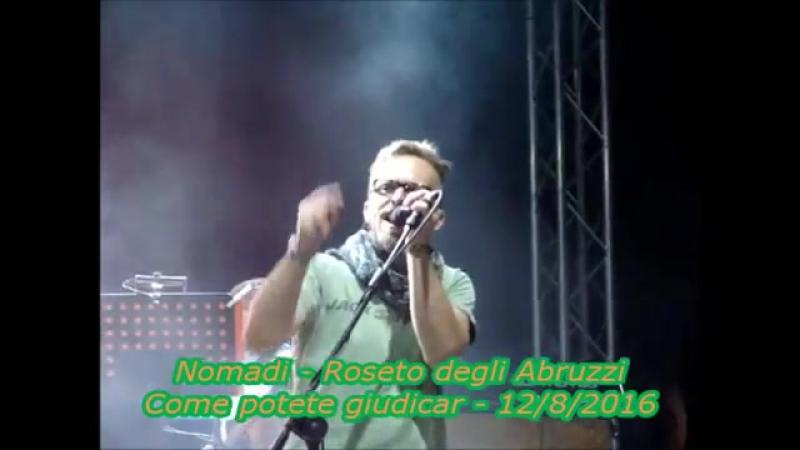 Nomadi - Come potete giudicar - Roseto degli Abruzzi 12_8_2016 - YouTube
