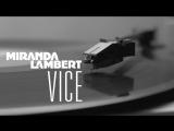 Miranda Lambert - Vice (Audio)