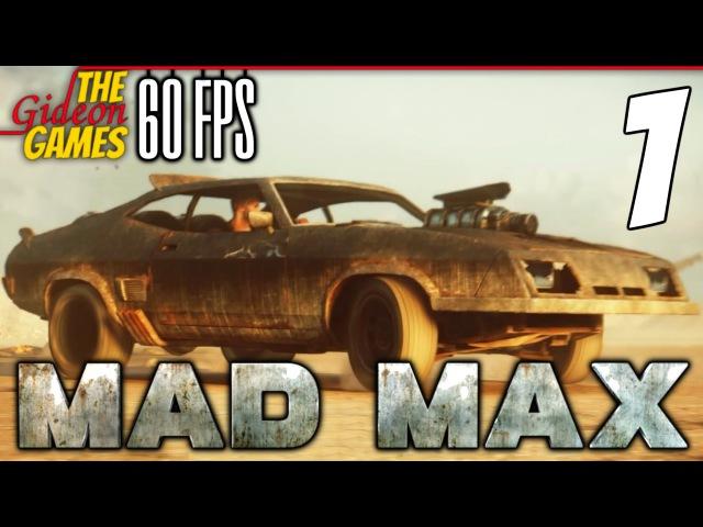Прохождение Mad Max на Русском (Безумный Макс)[PС 60fps] - 1 (Что за чудный день)