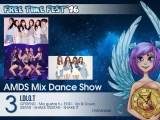 031 Free Time Fest 2016 AMDS Mix Dance Show 3 I Di O T =GFRIEND Me gustas tu, EXID Up & Do