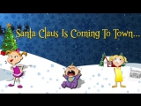 Santa Claus Is Coming To Town - Christmas Carol For Kids - Popular Christmas Songs