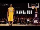 Kobe Bryant - Mamba Out