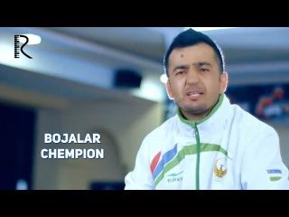 Bojalar - Chempion | Божалар - Чемпион
